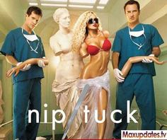Nip/Tuck - I miss this show soooo much!