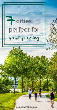Check out these cities that offer child friendly cycle routes for family fun.