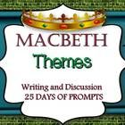 This Macbeth Themes Pack Includes:25 Different themes for 25 days of teaching Macbeth!-Each day bring one up on the smart board, projector, or ov...