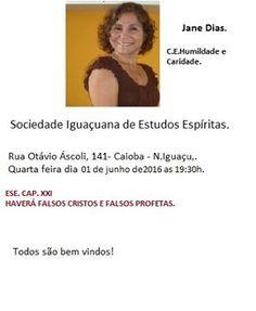 Sociedade Iguaçuana de Estudos Espíritas Convida para a sua Palestra Pública – Nova Iguaçu - RJ - http://www.agendaespiritabrasil.com.br/2016/06/01/sociedade-iguacuana-de-estudos-espiritas-convida-para-sua-palestra-publica-nova-iguacu-rj-7/