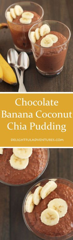 Whip up this delicious vegan & gluten free Chocolate Banana Coconut Chia Pudding in the evening and it will be ready for breakfast or snacks the next day. #chiapudding #veganglutenfree #glutenfreevegan #veganbreakfast #vegansnacks via @delighfuladv