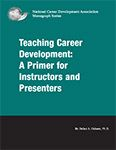 A book I wrote on teaching career development - my passion! Check it out the National Career Development Association (NCDA) career resource store at www.ncda.org (career resource store tab).
