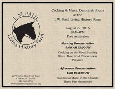 Cooking demonstration, traditional musice set at Living History Farm ...