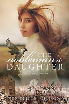 ON SALE LIMITED TIME The Nobleman's Daughter by Jen Geigle Johnson https://www.amazon.com/dp/B076FMSL2W/ref=cm_sw_r_pi_dp_U_x_uvcXAb04PZEYF
