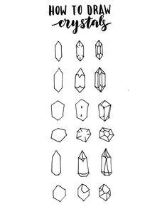 how to draw crystals  there are so many variations of crystals, so play around with it and don't worry too much about making it perfect! the basic idea is to draw a geometric shape and connect some lines within it  HAVE FUN DOODLING! ❤️