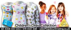 WE ARE PLEASED TO OFFER Children's Dress Collection For further information please contact: sales@topdowntrading.co.uk #girlyLONDON ‪#‎fashion‬ ‪#‎wholesaleclothing‬ ‪#‎ukfashion‬ www.topdowntrading.co.uk