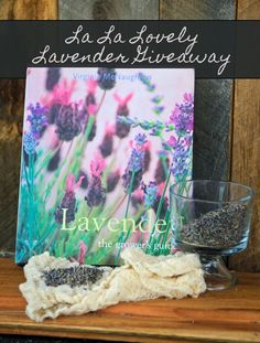 La La Lovely Lavender Giveaway | Bulk Herb Store Blog | Come win some prizes featuring the herb lavender in this weeks blog giveaway!