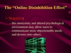 Online Disinhibition Effect: This form of behaviour results in people feeling less inhibited which in turn results in antisocial and disruptive behaviour (Digital Citizenship Module Manual, Health And Wellness, Health Care, Best Track, Digital Citizenship, Eye Strain, Anti Social, Psychology, Positivity, Feelings