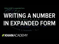 Writing a number in expanded form   Place value   Arithmetic properties   Pre-algebra   Khan Academy                                                                                                                                                                                 More