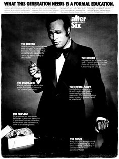 """After Six ~ Formal Wear Adverts [1956-1979]  """"What this generation needs is a formal education."""" These ads for After Six formal menswear date from 1956 to 1979.  See them all here: http://www.ghostofthedoll.co.uk/retromusings/after-six-formal-wear-adverts-1956-1979/ RETRO MUSINGS ~ Vintage ads, catalogue scans and more! www.retromusings.co.uk"""