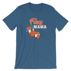 Foxy Mama T-Shirt Unisex Womens Fox Mom Shirt Funny Mothers Day or Birthday Gift for Fox Lover Fox Shirt, Mama Shirt, Family Humor, Proud Mom, Matching Shirts, You Funny, Mothers, Unisex, Mens Tops