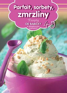 Recepty OD BABIČKY - Parfait, sorbety, zmrzliny