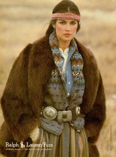 Ralph Lauren Furs campaign 1981. A model wears a prairie skirt & fur coat accessorized with a bandana on her head & a Native American silver belt. This mix of heritage & trend is one of Ralph Lauren's styling marks.