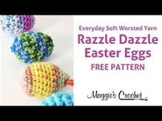 Razzle Dazzle Easter Eggs Free Crochet Pattern Right Handed - YouTube