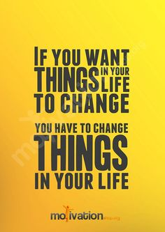 you want things your life change motivational poster stages living the mojo stop chasing pain