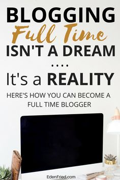 Want to learn how to blog full time and make money blogging? Follow this 7 step method.