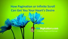 How Pagination or Infinite Scroll Can Get You Your Heart's Desire