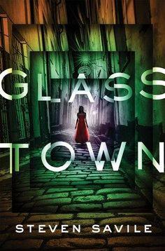 [PDF DOWNLOAD] Glass Town by  Steven Savile Free Epub