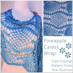 Free #Crochet Pattern: Pineapple Caress Wrap | WIPs 'N Chains from Kim Guzman @Kimberly Gilbert