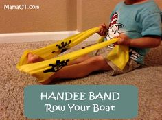 How to Use the Handee Band to help preschoolers with sensory and motor skills Example exercise from the Handee Band book -- Row Your Boat