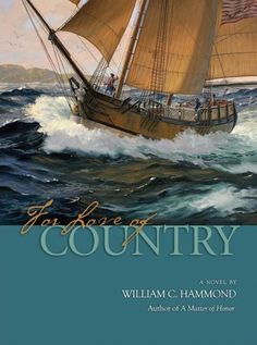 For Love of Country: A Novel by William C. Hammond https://www.amazon.com/dp/159114373X/ref=cm_sw_r_pi_dp_x_Nc3lybNJTDBMD