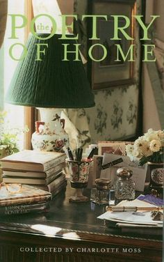 The Poetry Of Home, Charlotte Moss. (Hardcover 0966950305)