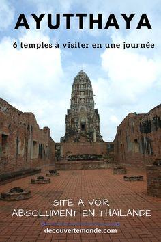 Découvrez Ayutthaya en Thaïlande, l'ancienne capitale du pays, à travers les 6 principaux temples à voir et visiter si vous n'avez qu'une journée. #thailande #ayutthaya #unesco #asie #voyage #asiedusudest #temple #bouddhisme