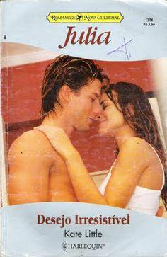 Meus Romances Blog: Desejo Irresistível - Kate Little - Julia nº 1214