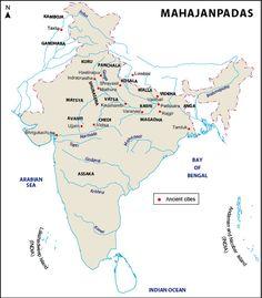 There were sixteen of Mahajanapadas or Great Kingdoms in India : Kasi, Kosala, Anga, Magadha, Vajji, Malla, Chedi, Vatsa, Kuru, Panchala, Machcha, Surasena, Assaka, Avanti, Gandhara and Kamboja