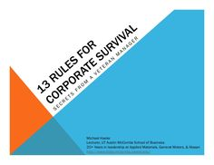 13 Rules for Corporate Survival -  via Slideshare