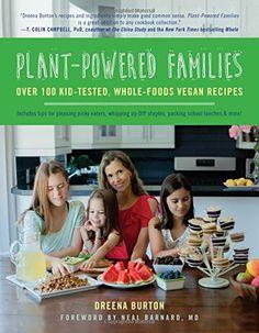 Plant-Powered Families: Over 100 Kid-Tested, Whole-Foods Vegan Recipes von Dreena Burton http://www.amazon.de/dp/1941631045/ref=cm_sw_r_pi_dp_CcdAvb10P0QPK