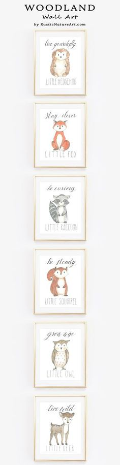 Woodland Wall Art Print all of those cute little animals. Stay Clever Little Fox, Live Guardedly Little Hedgehog, Be Curious Little Raccoon, Be Steady Little Squirrel, Grow Wise Little Owl, Live Wild Little Deer. Perfect wall arts to decorate your loved babys nursery room.