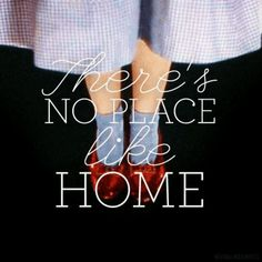 Home is where the heart is!   <3