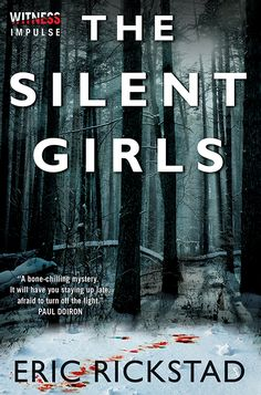The Silent Girls - Eric Rickstad