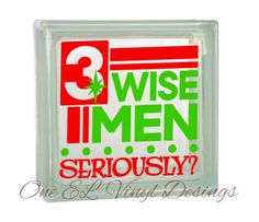 - Humorous Christmas Decor Vinyl Decal for a DIY Glass Block, Frames, and more.Block Not Included Wise Men, Glass Blocks, Vinyl Decals, Frames, Christmas Decorations, Humor, Unique Jewelry, Handmade Gifts, Shop
