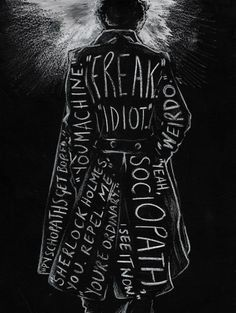 Another clever fan art. Sherlock wears the insults like his coat, wrapped around him yet not defining him.