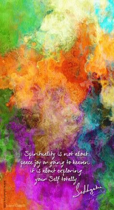 Spirituality is not about peace joy or going to heaven, it is about exploring your self totally- Sadhguru Spiritual Path, Spiritual Wisdom, Spiritual Awakening, Guided Meditation, Healing Meditation, Chakra Healing, Artist Gallery, Spiritual Inspiration, Love And Light