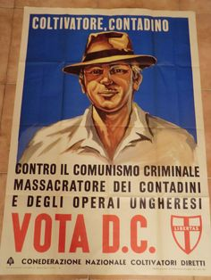 D.C., Manifesto Elettorale Vintage Advertisements, Vintage Ads, Vintage Posters, Italy History, Political Posters, Commercial Art, France, World War Two, The Past