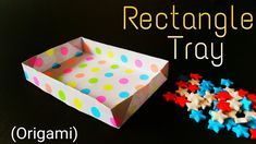"How to fold / make an easy paper ""Rectangle Tray"" - Useful Origami Tutorial"
