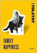 Leo Tolstoy's Family Happiness