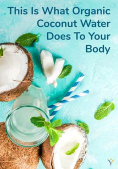 There's a lot of hype around organic coconut water and its widely-accepted health benefits, but what exactly does this beverage do to your body? Coconut Water Drinks, Pure Coconut Water, Coconut Water Benefits, Oatmeal Smoothies, Healthy Smoothies, Healthy Blender Recipes, Vegetable Smoothies, Jelly Recipes, Green Smoothie Recipes