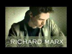 RICHARD MARX ~ Endless Summer Nights .. I love Richard!