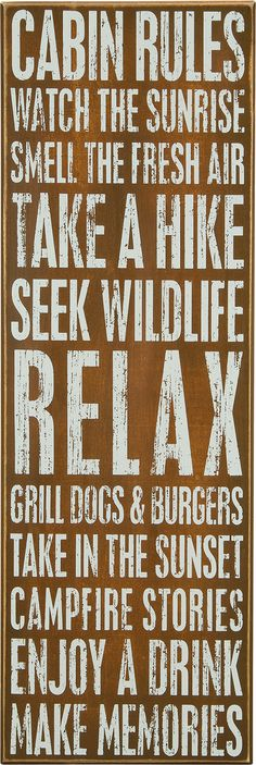 Cabin Rules. Watch the sunrise. Smell the fresh air... Box Sign for your Cabin Decor.