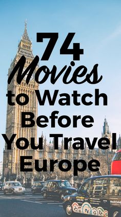 74 Movies to Watch Before Your Travel Europe. Broken down by country these movies will inspire you to travel all over Europe