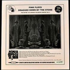 The Uninvited Mole: Pink Floyd 'Dragged Down By The Stone', 3 LPs recorded Nassau Coliseum, New York 17th June 1975. Excellent stereo, released 2015