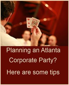 Tips on planning your Atlanta corporate party or corporate event!