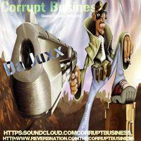 Visit Corrupt Business on SoundCloud