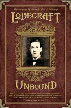 2009 Nominee for Best Anthology: Lovecraft Unbound ~~ Ellen Datlow ~~