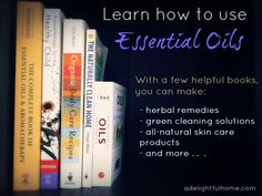 Incredible information on essential oils, their properties and uses for home, body and health... Essential oil books