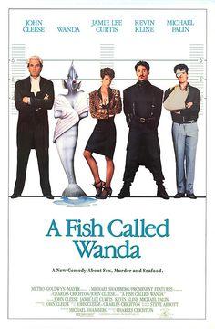 A Fish Called Wanda (1988), starring John Cleese, Jamie Lee Curtis, Michael Palin, Kevin Kline; directed by Charles Crichton; written by John Cleese.